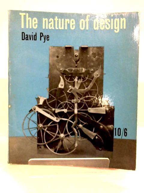 The Nature of Design By David Pye