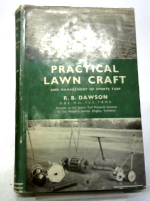 Practical Lawn Craft By RB Dawson