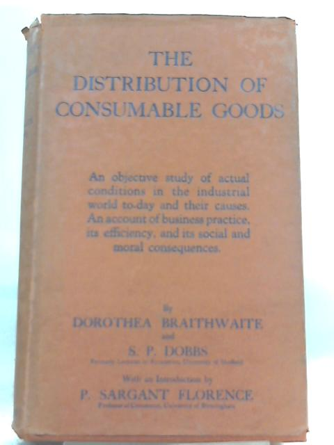 The Distribution of Consumable Goods By Dorothea Braithwaite