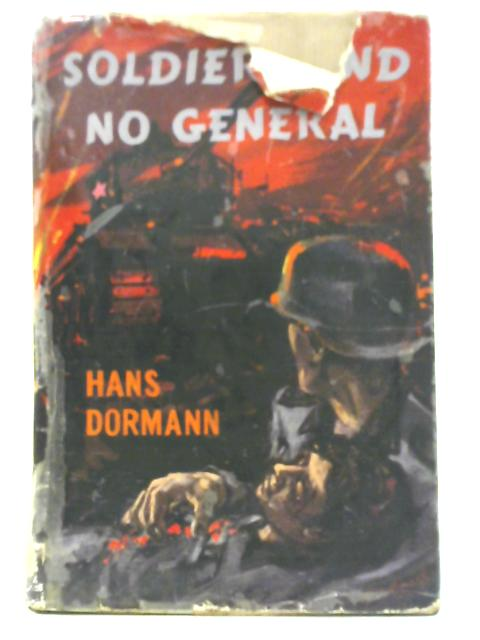 Soldiers and No General By Hans Dormann