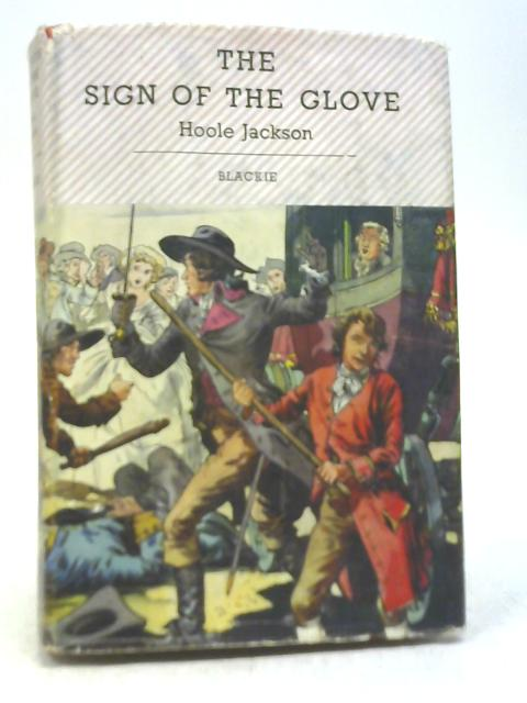 The Sign Of The Glove By Hoole Jackson