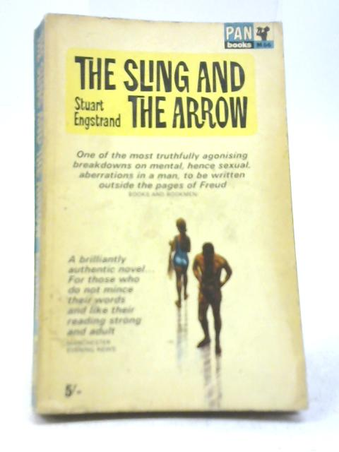The Sling and The Arrow By Stuart Engstrand