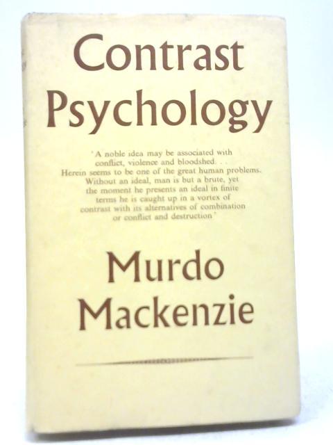 Contrast Psychology By Murdo Mackenzie