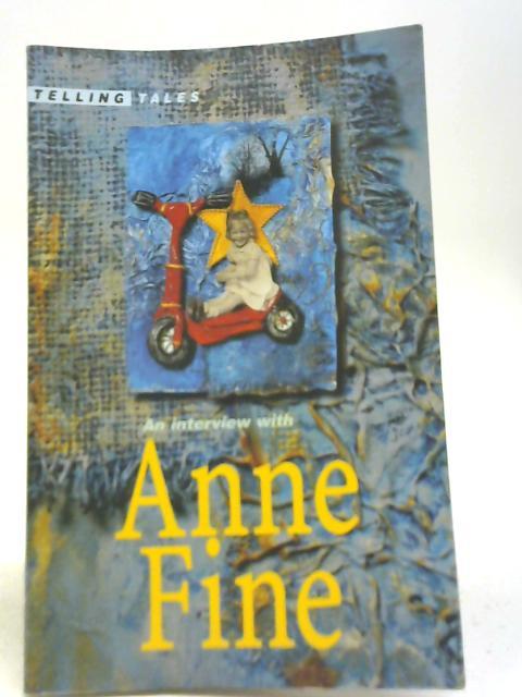 An Interview with Anne Fine By Anne Fine