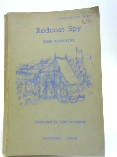 Redcoat Spy By John Redmayne