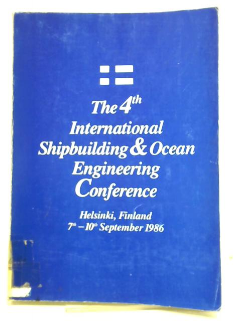 Proceedings of the Fourth International Shipbuilding and Ocean Engineering Conference By Various