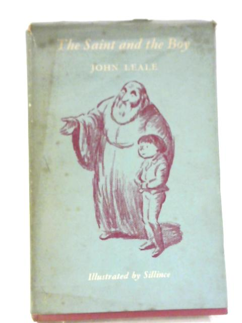 The Saint and the Boy, and Twenty Other Stories for Children By John Leale