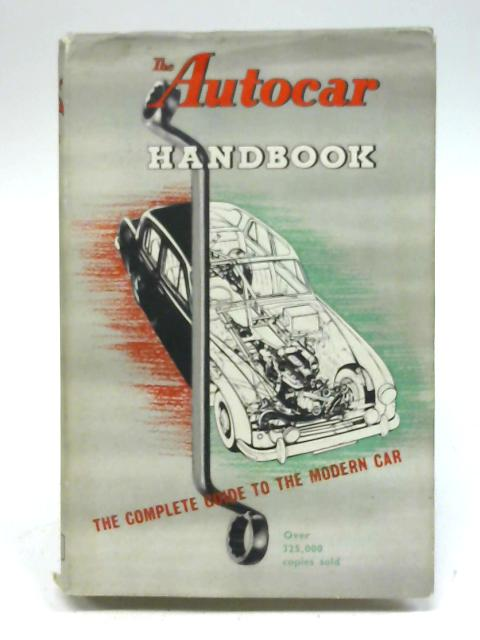 The Autocar Handbook By Autocar Technical Staff