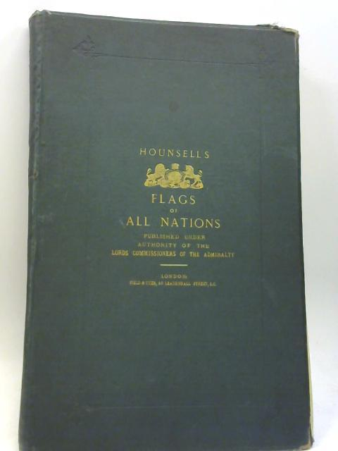 Flags and Signals of All Nations 142 Minories, Flag Manufacturers to the Lords' Commissioners of the Admiralty by Hounsell Brothers