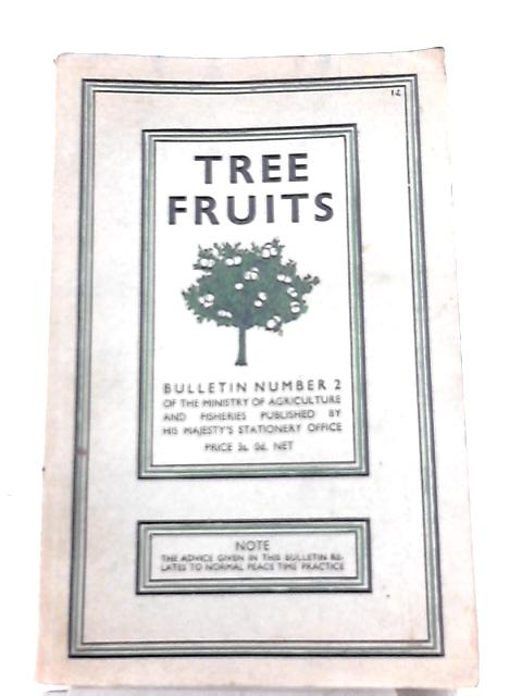 Fruit Production: Tree Fruits By Ministry of Agriculture