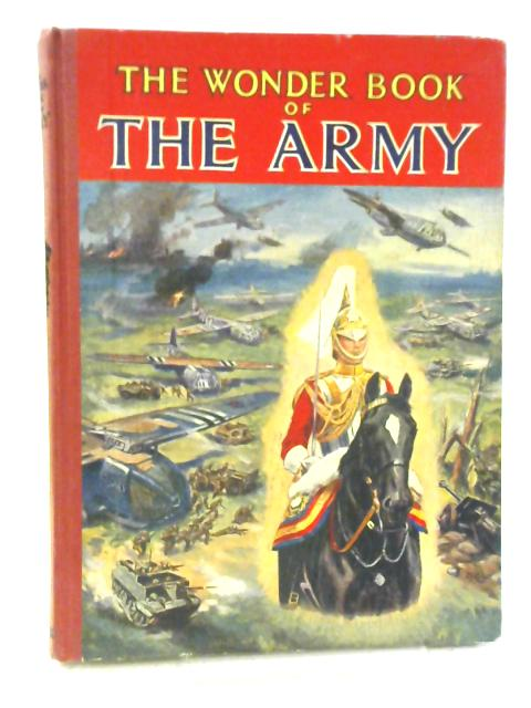The Wonder Book Of The Army