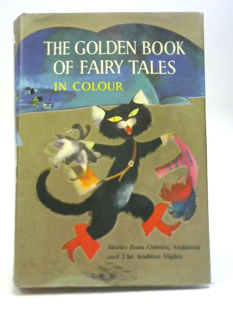 The Golden Book of Fairy Tales By Various