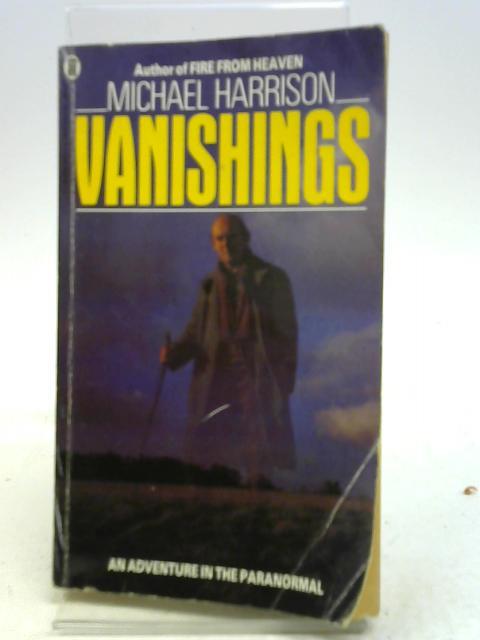 Vanishings By Michael Harrison