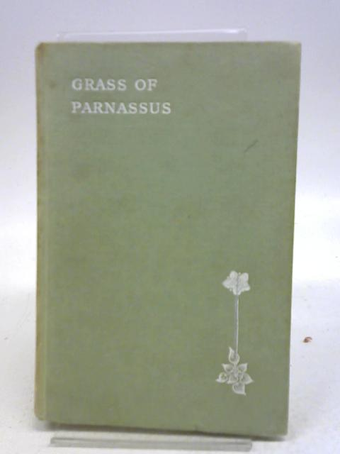 Grass of Parnassus by Sir John Squire