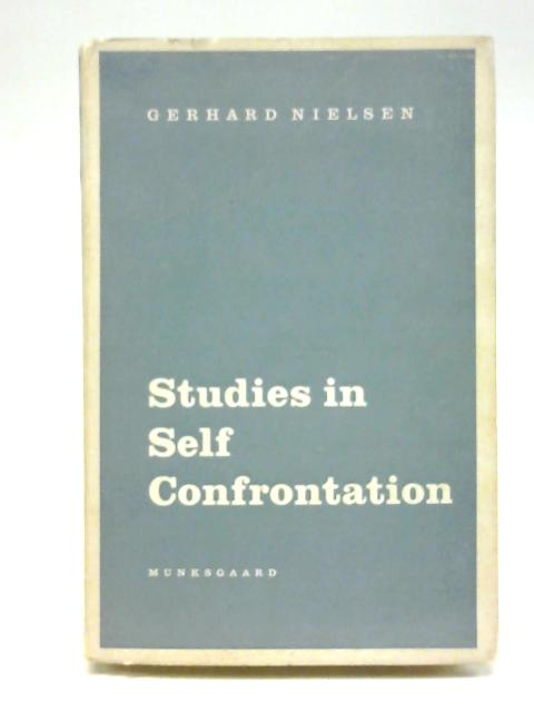 Studies in Self Confrontation. Viewing a sound motion picture of self and another person in a stressful dyadic interaction By Gerhard Sigurd Nielsen