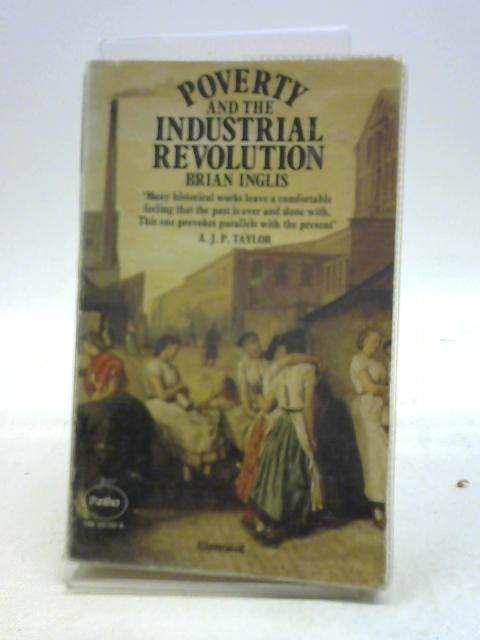 Poverty and the Industrial Revolution By B Inglis