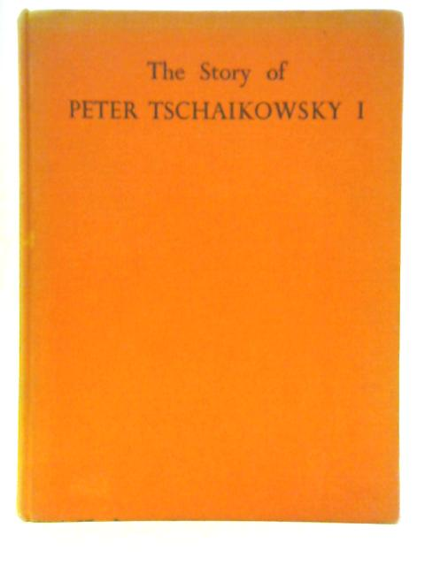 The Story of Peter Tschaikowsky I By Opal Wheeler