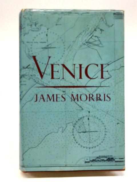 Venice By James Morris
