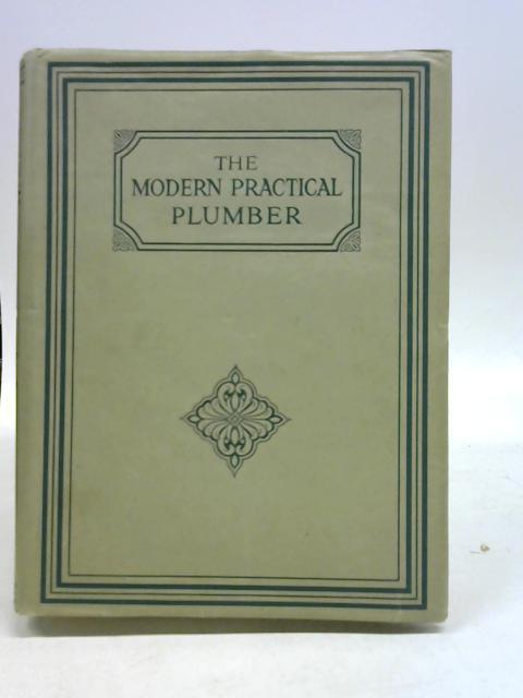 The Modern Practical Plumber Volume III By A C Martin and John H Henwood