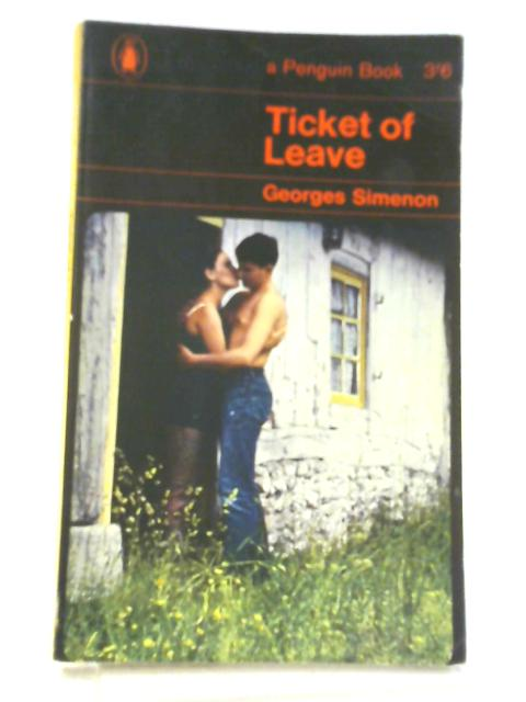 Ticket of Leave By Georges Simenon