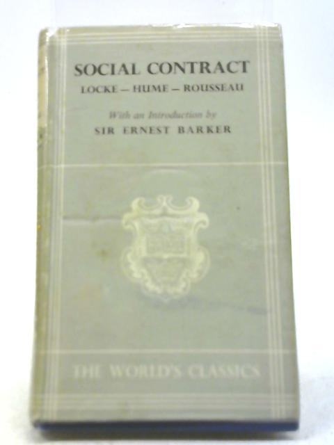 The Social Contract By Locke, Hume and Rousseau