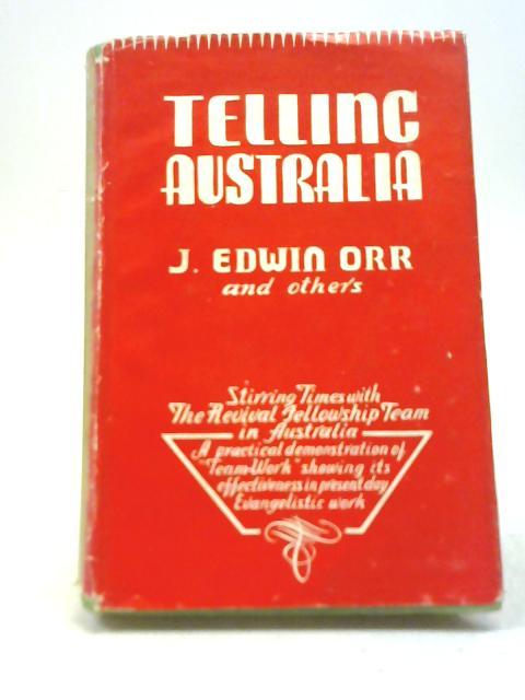 Telling Australia By Edwin Orr