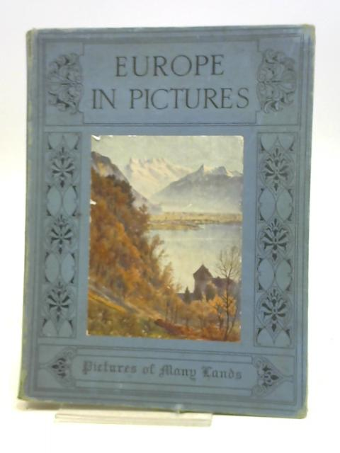 EUROPE IN PICTURES By Barnard, H. Clive