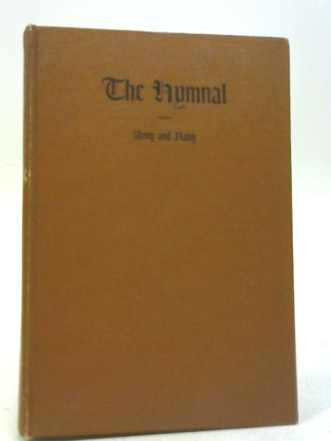 The Hymnal. Army and Navy By Ivan L Bennett