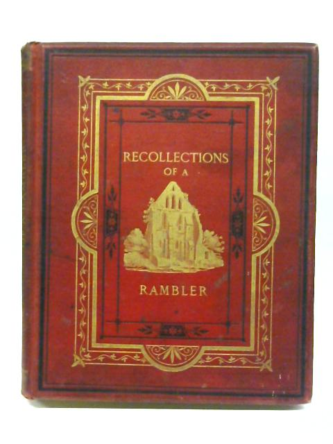 Recollections of a rambler By G a simcox