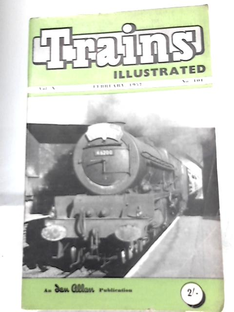 Trains Illustrated February 1957 Vol. X Number 101
