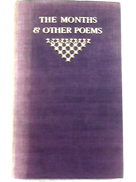 The Months and Other Poems By Sister Mary Benvenuta