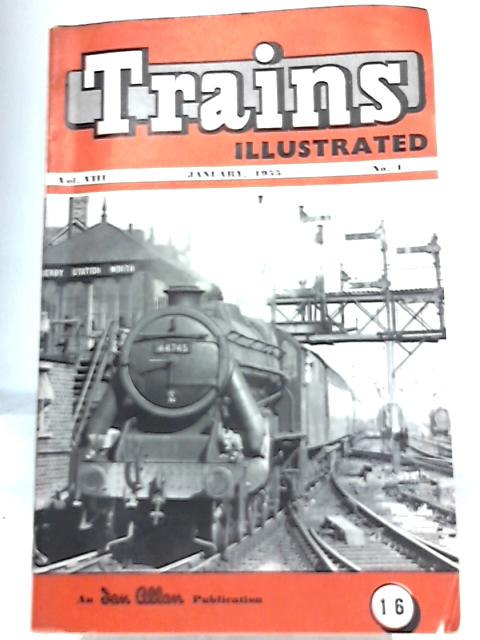 Trains Illustrated January 1955. Vol. VIII Number 1