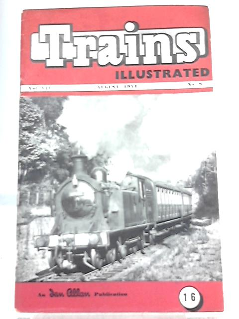 Trains Illustrated August 1954. Vol. VII Number 8