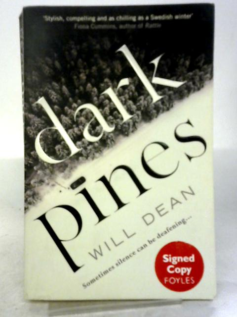 Dark Pines (Tuva Moodyson Mystery 1) By Will Dean