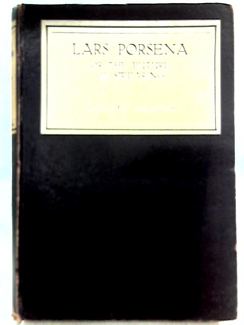 Lars Porsena or the Future of Swearing By Robert Graves