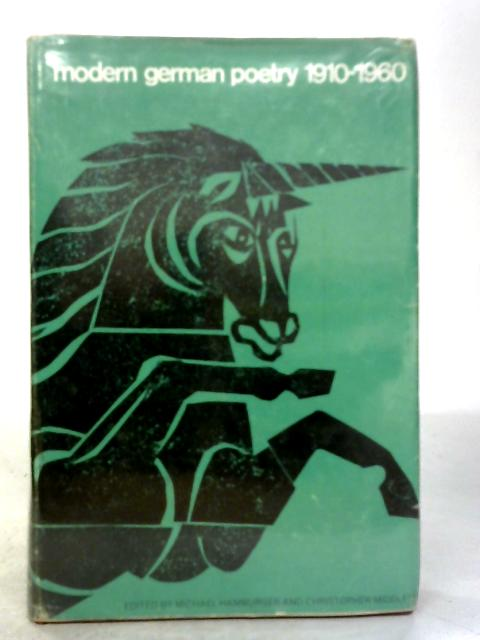 Modern German Poetry, 1910-1960. By Michael Hamburger & Christopher Middleton