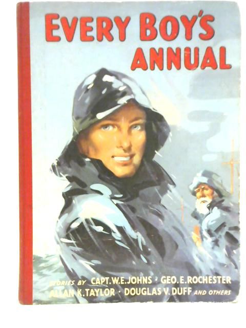 Every Boy's Annual By W E Johns et al