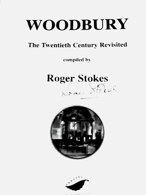 Woodbury: The Twentieth Century Revisited by Roger Stokes