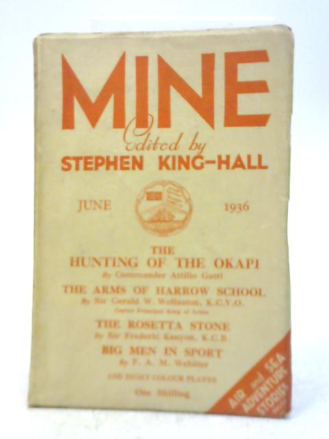 Mine June 1936 By Stephen King-Hall