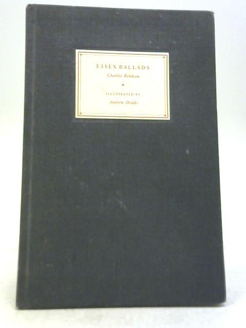 Essex Ballads By Charles Edwin Benham