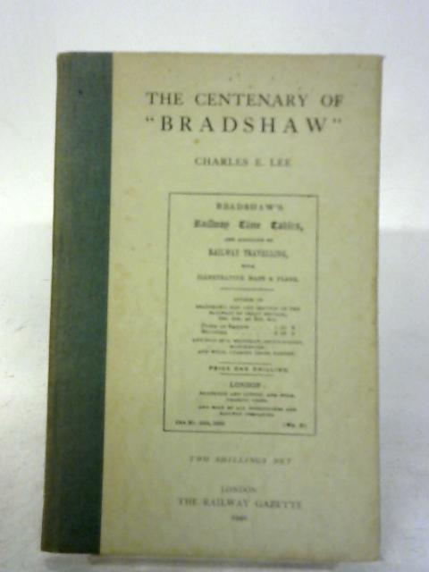 The Centenary of 'Bradshaw' By Lee Charles E