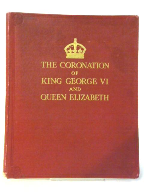 The Coronation of Kin George VI and Queen Elizabeth by G. M. Murray