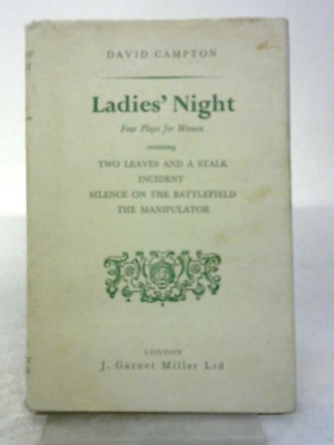 Ladies' Night: Four Plays for Women By D. Campton