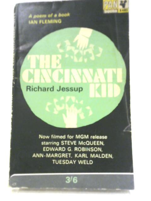 The Cincinnati Kid By Richard Jessup