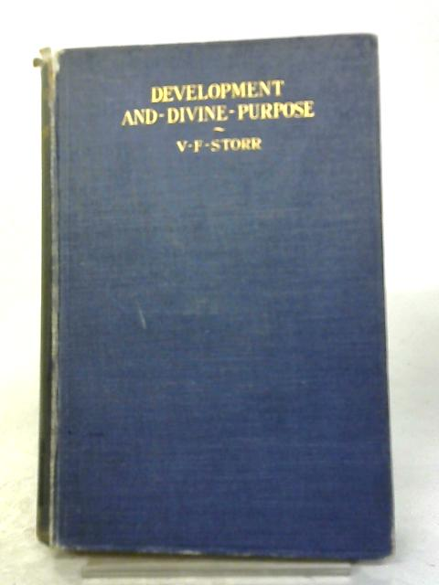 Development and Divine Purpose By V.F. Storr