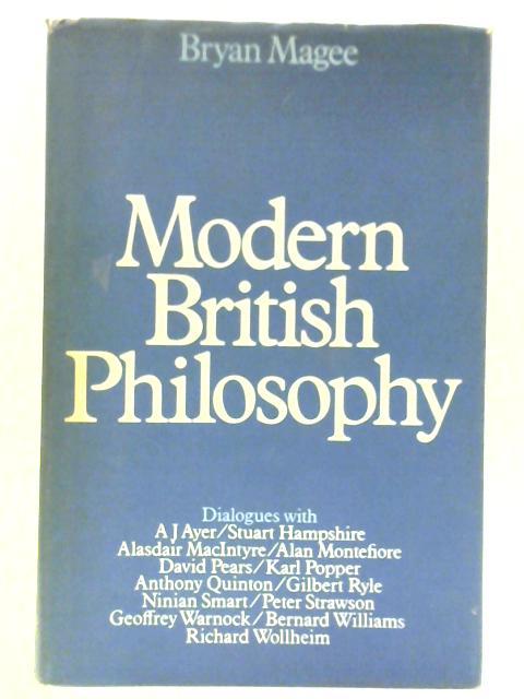Modern British Philosophy by Bryan Magee