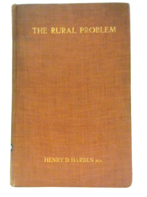 The Rural Problem By Henry D. Harben