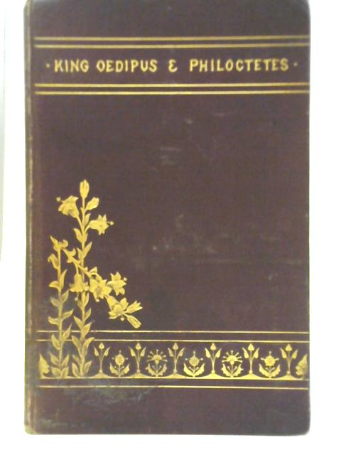 The King Oedipus of Sophocles By Lewis Campbell