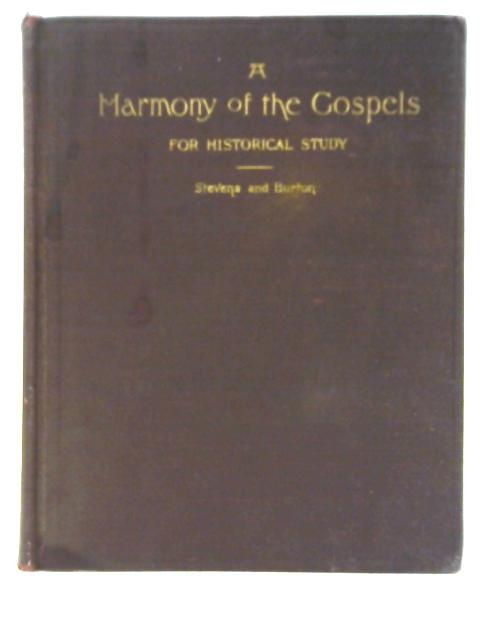 A Harmony of the Gospels for Historical Study By William Stevens
