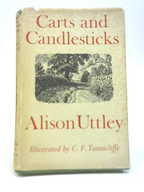 Carts and Candlesticks By Alison Uttley